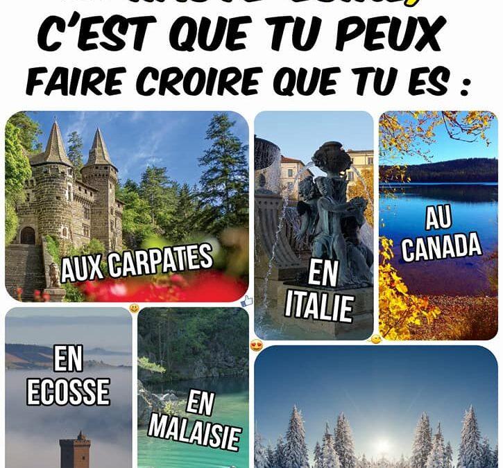 Le monde est en Auvergne!